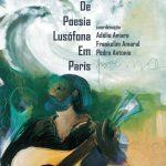 """""""I Colectânea de Poesia Lusófona em Paris"""" integra diversos autores da região de Leiria"""